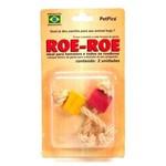 Brinquedo Petpira Roe Roe
