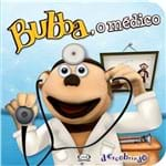 Bubba, o Médico