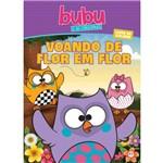 Bubu e as Corujinhas - Voando de Flor em Flor