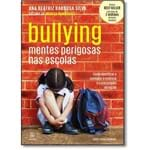 Bullying: Mentes Perigosas Nas Escolas