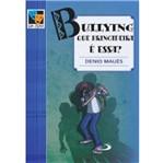 Bullying que Brincadeira e Essa - Paulus