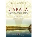 Cabala, Meditaçao e Cura