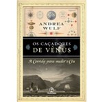 Cacadores de Venus, os - Paz e Terra
