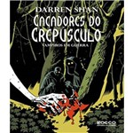 Cacadores do Crepusculo - Vol 07