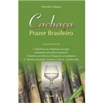 Cachaça - Prazer Brasileiro