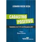 Cadastro Positivo: Comentários à Lei 12.414, de 09 de Junho de 2011