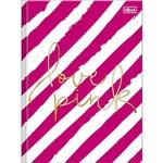 Caderno Brochura Universitário Love Pink Listrado 96 Folhas