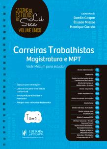 Caderno de Estudos da Lei Seca - Carreiras Trabalhistas (2019)