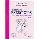 Caderno de Exercicios para Aceitar Seu Proprio Corpo - Vozes
