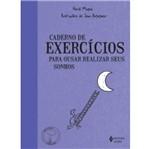Caderno de Exercicios para Ousar Realizar Seus Sonhos - Vozes