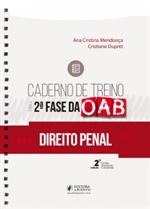 Caderno de Treino para a 2ª Fase da OAB - Direito Penal (2019)