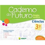 Caderno do Futuro Ciencias 3 Ano - Ibep
