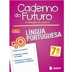 Caderno do Futuro Lingua Portuguesa 7 Ano - Ibep