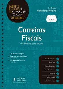 Cadernos de Estudos da Lei Seca Volume Único - Carreiras Fiscais (2019)