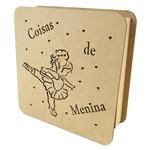 Caixa Coisas de Menina Pequena em MDF