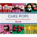 Cake Pops: Receitas e Dicas para Mais de 40 Minidelícias