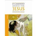 Caminho Aberto por Jesus, o - Vozes