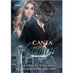 Canta Comigo - Série With me In Seattle - Livro 4