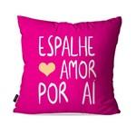 Capa de Almofada Decorativa Avulsa Pink Frases Espalhe Amor por Aí