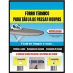 Capa / Forro para Tábua de Passar Roupa 138x46cm Metalizado