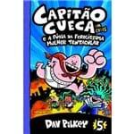 Capitão Cueca e a Fúria da Ferocíssima Mulher Tentacular (vol. 5) - 1ª Ed.