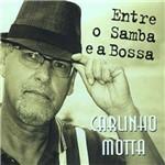 Carlinhos Motta - Entre o Samba e a Bossa