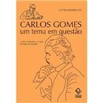 Carlos Gomes, um Tema em Questão: a Ótica Modernista e a Visão de Mário de Andrade