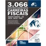 Carreiras Fiscais - 3066 Questoes Gabaritadas