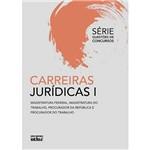 Carreiras Jurídicas!: Magistratura Federal, Magistratura do Trabalho, Procurador da República e Procurador do Trabalho