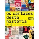 Cartazes Desta Historia, os - Escrituras
