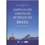 Cartilha do Direito do Petróleo no Brasil