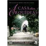 Casa das Orquideas, a - Novo Conceito