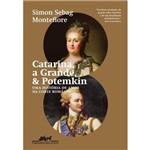 Catarina, a Grande & Potemkin - uma História de Amor na Corte Románov
