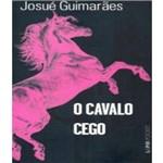 Cavalo Cego, o