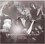CD a Banda Mais Bonita da Cidade - ao Vivo Cine Joia