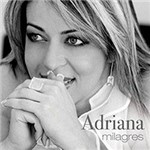 CD Adriana - Milagres