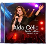CD Alda Célia - Escolhi Adorar Playback