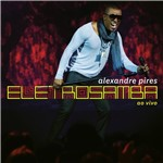 CD Alexandre Pires - EletroSamba