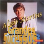 CD Alípio Martins - Grandes Sucessos