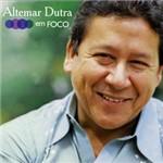 CD Altemar Dutra - em Foco