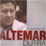CD Altemar Dutra - o Inesquecível