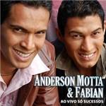 CD Anderson Motta & Fabian: ao Vivo só Sucessos