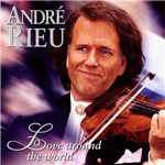 CD André Rieu - Love Around The World