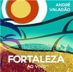 CD André Valadão Fortaleza ao Vivo