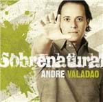 CD André Valadão Sobrenatural
