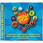 CD - Arena Pop - o que Rola Nos Festivais