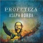 CD Asaph Borba Profetiza