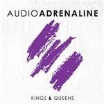 CD - Audio Adrenaline - Kings & Queens