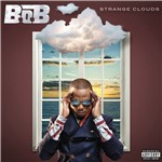 CD B.O.B - Strange Clouds