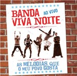 CD Banda Viva Noite - as Melodias que Meu Povo Gosta